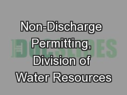 Jon Risgaard   Non-Discharge Permitting, Division of Water Resources
