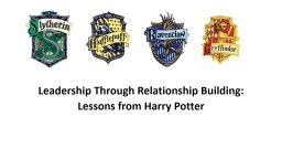 Leadership Through Relationship Building: