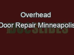 Overhead Door Repair Minneapolis
