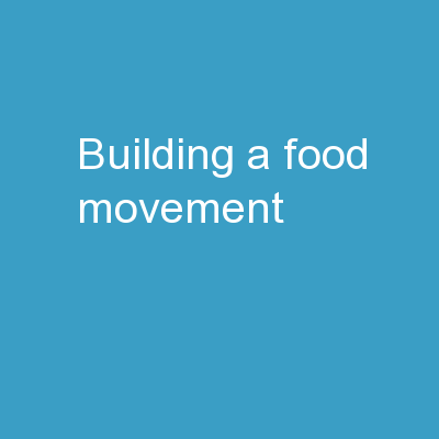Building a Food Movement: