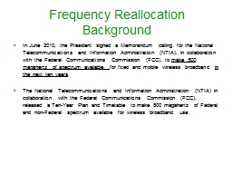 Frequency Reallocation Background