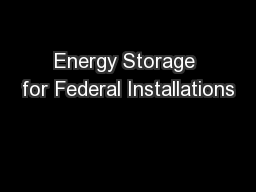 Energy Storage for Federal Installations