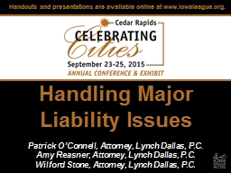 Handling Major Liability Issues