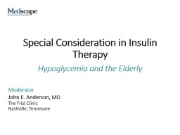 Special Consideration in Insulin Therapy