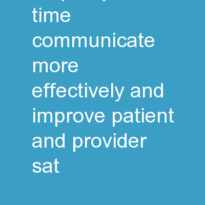 Listening with empathy Save time, communicate more effectively and improve patient and provider sat PowerPoint PPT Presentation