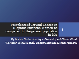 Prevalence of Cervical  Cancer  in  Hispanic American  Women  as  compared  to  the general  popula