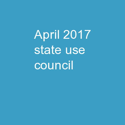 April 2017 State Use Council