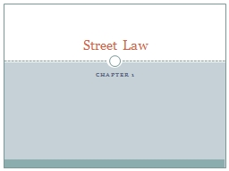 Chapter 1 Street Law  Law