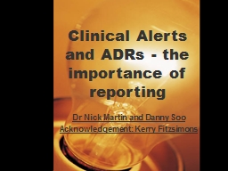 Clinical Alerts and ADRs - the importance of reporting