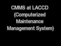 CMMS at LACCD (Computerized Maintenance Management System)