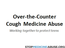 Over-the-Counter Cough Medicine Abuse