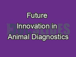 Future Innovation in Animal Diagnostics