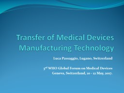 Transfer of Medical Devices Manufacturing Technology
