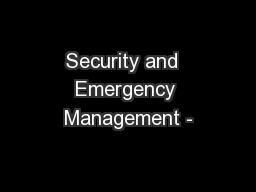 Security and  Emergency Management -