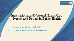 International and National Health Care System and Polices in Public Health