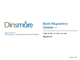 Bank Regulatory Update —