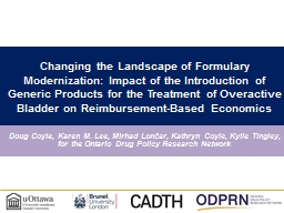 Changing the Landscape of Formulary Modernization: Impact of the Introduction of Generic Products f