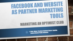 Facebook and website as partner marketing tools