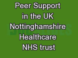 Peer Support in the UK Nottinghamshire Healthcare NHS trust