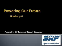 Powering Our Future 	 Grades 3-6