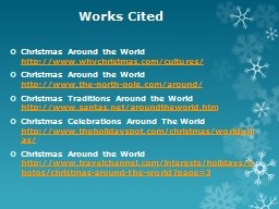 Works Cited  Christmas Around the
