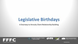 Legislative Birthdays A Doorway to Annuity Client Relationship Building