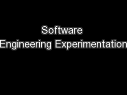 Software Engineering Experimentation