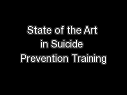 State of the Art in Suicide Prevention Training