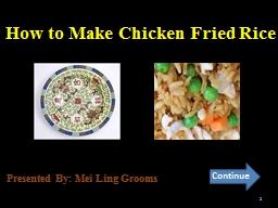 How to Make Chicken Fried Rice PowerPoint PPT Presentation