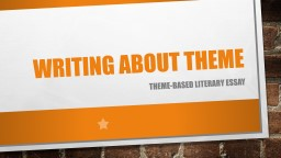 Writing about theme Theme-based literary essay