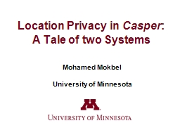 Location Privacy in  Casper