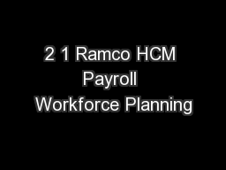 2 1 Ramco HCM Payroll Workforce Planning