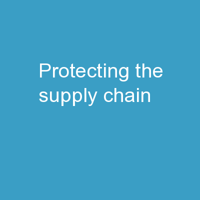 Protecting the Supply Chain
