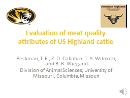 Evaluation of meat quality attributes of US Highland cattle PowerPoint PPT Presentation