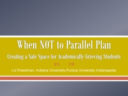 When NOT to Parallel Plan