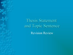 Thesis Statement  and Topic Sentence