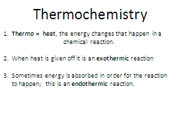 Thermochemistry 1.   Thermo