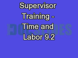 Supervisor Training - Time and Labor 9.2