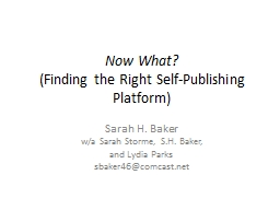 Now What? (Finding the Right Self-Publishing Platform)