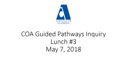 COA Guided Pathways Inquiry Lunch #3