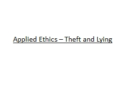 Applied Ethics – Theft and Lying