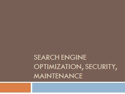 Search engine optimization, security, maintenance