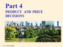 Part 4 PRODUCT AND PRICE DECISIONS