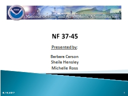 NF 37-45 Presented by: Barbara Carson PowerPoint Presentation, PPT - DocSlides