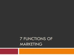 7 functions of Marketing PowerPoint Presentation, PPT - DocSlides