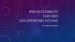 iPad Accessibility Features