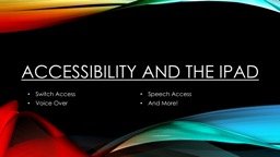 Accessibility and the iPad