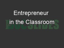 Entrepreneur in the Classroom