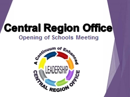 Central Region Office Opening of Schools Meeting