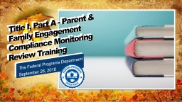 Title I, Part A - Parent & Family Engagement Compliance Monitoring  Review Training